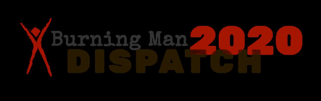 Burning Man: Dispatch 2020 - logo